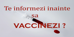 te informezi inainte sa vaccinezi